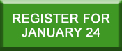 CLICK HERE TO REGISTER FOR JAN 24
