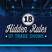 18 Hidden Rules of Trade Shows